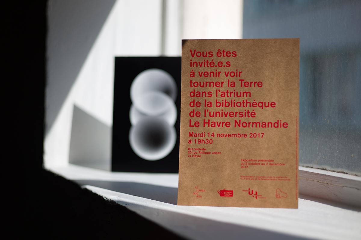 Virgile Laguin – Diary | 03.10.2017 | Au Havre la Terre tourne ! | Cardboard, Exhibition, Identity, Poster, Print, Silkscreen